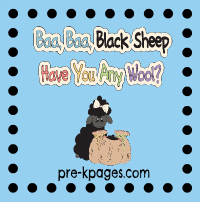 Baa Baa Black Sheep Nursery Rhyme Ideas and Activities via www.pre-kpages.com