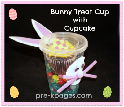 Bunny Cupcake Party Treat Cup for Preschool and Kindergarten via www.pre-kpages.com
