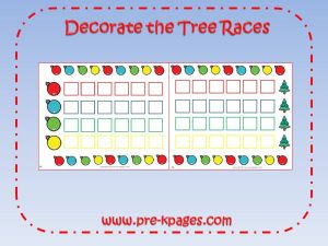 decorate the tree race