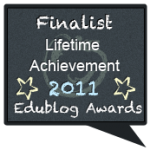 Edublog Finalist Lifetime Achievement 2011