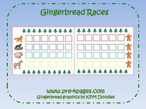 gingerbread races