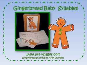 gingerbread syllable game