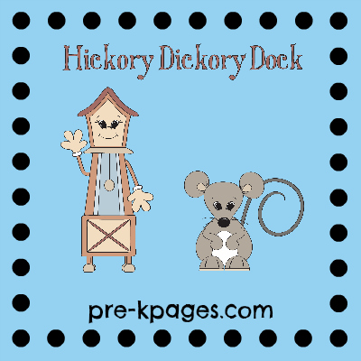 Hickory Dickory Dock Nursery Rhyme ideas via www.pre-kpages.com