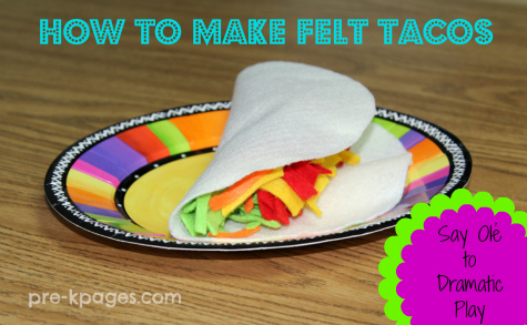 How to Make Felt Tacos for dramatic play in preschool and kindergarten