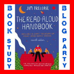 Book Study Blog Party: The Read-Aloud Handbook by Jim Trelease