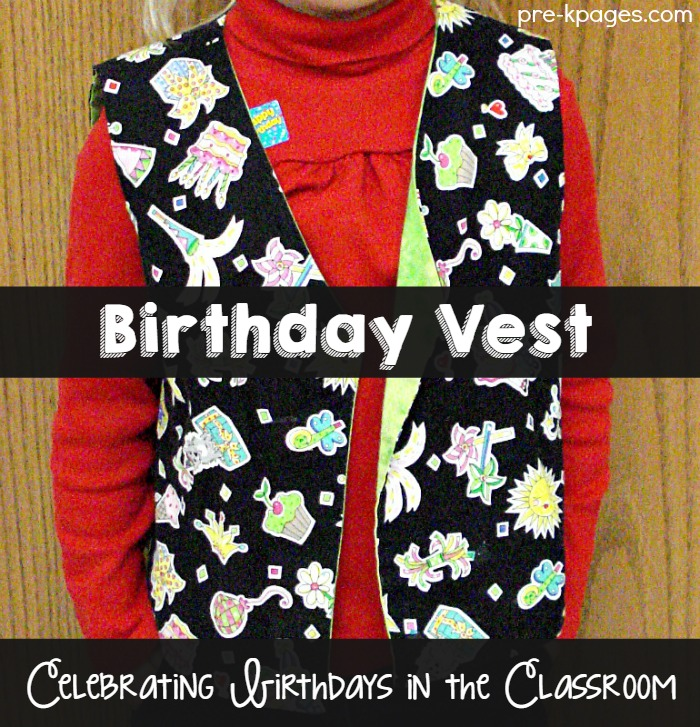 Birthday Vest for Celebrating Birthdays in Preschool and Kindergarten