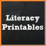 Literacy Printables