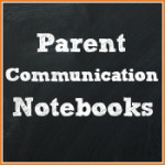 Parent Communication Notebooks
