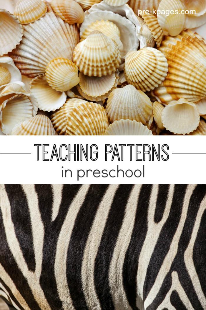 Teaching Patterns in Preschool and Kindergarten