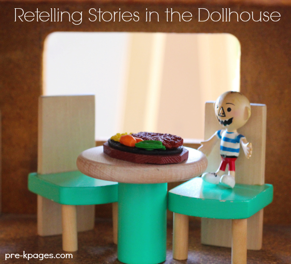 Practice Retelling Skills with a Dollhouse Center