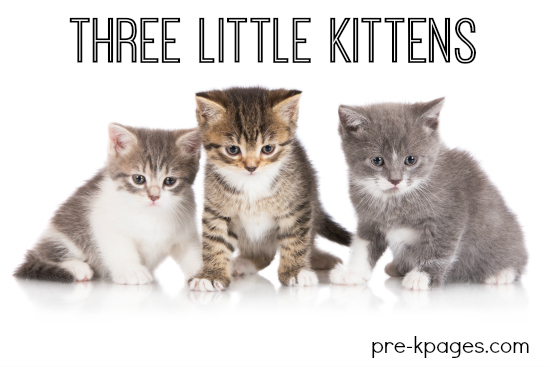 Three Little Kittens Theme Activities for Preschool and kindergarten