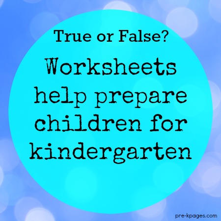 Do Worksheets help prepare kids for kindergarten?