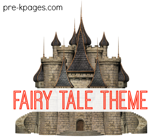 Fairy Tale Theme Learning Activities for Preschool and Kindergarten