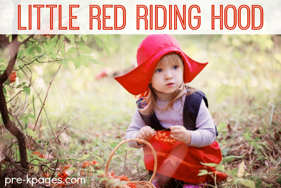 Little Red Riding Hood Theme Activities for Preschool and Kindergarten