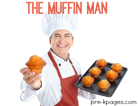 Muffin Man Theme Activities for Preschool and Kindergarten