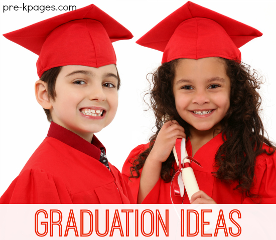 Graduation Ideas for Preschool and Kindergarten