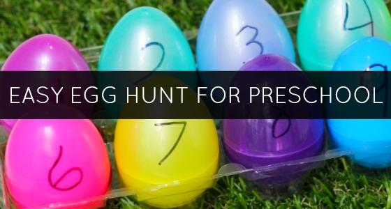 How to Plan an Educational Easter Egg Hunt for Preschool