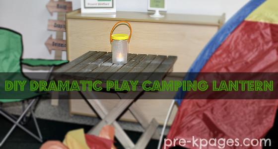 DIY Lantern for Dramatic Play Camping Theme