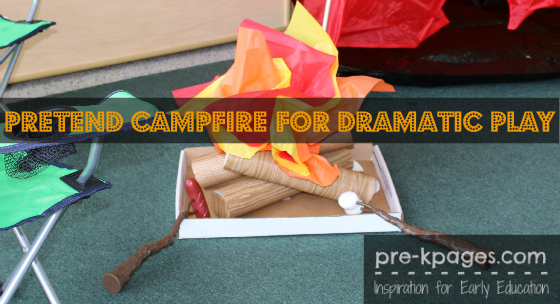 Pretend Campfire For Dramatic Play Camping Theme