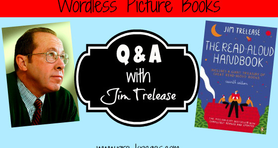 Jim Trelease: Wordless Picture Books