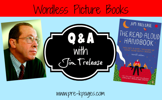 Jim Trelease Wordless Picture Books