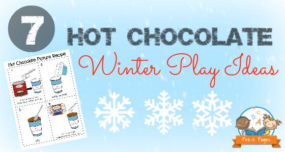 7 Hot Chocolate Winter Play Ideas