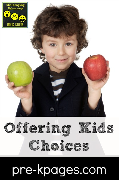 Challenging Behaviors Book Study: How to Offer Kids Choices in the Classroom