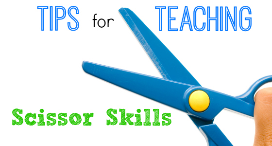 Tips for Teaching Scissor Cutting Skills