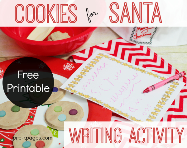 Cookies for Santa Writing Activity with Free Printable for Preschool and Kindergarten