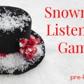 Fun Snowman Listening Game for Preschool and Kindergarten