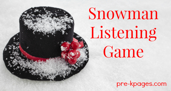 Snowman Listening Game Printable for Preschool