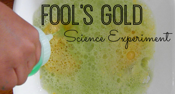 Fool's Gold: St Patrick's Day Science Experiment