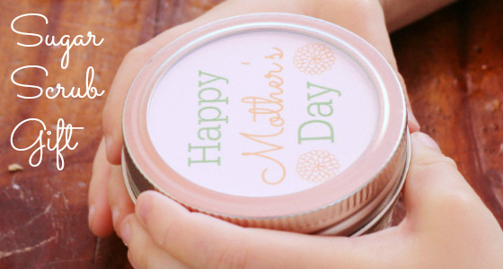 Homemade Mother's Day Sugar Scrub Gift for Kids to Make