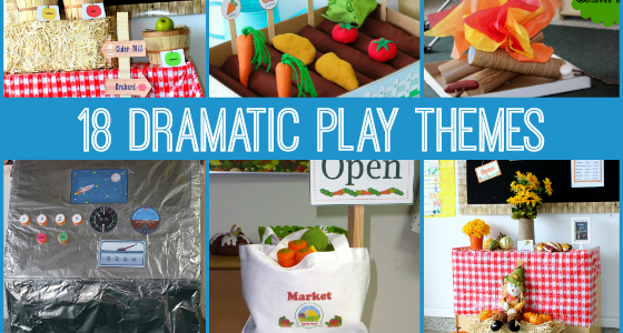 18 Dramatic Play Themes
