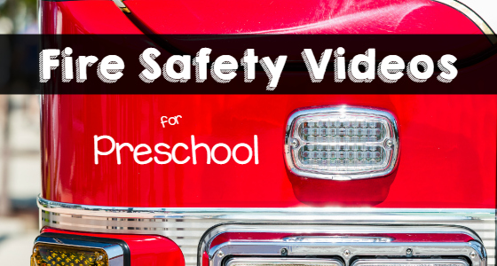Fire Safety videos for Preschoolers