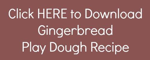 Printable Gingerbread Play Dough Recipe