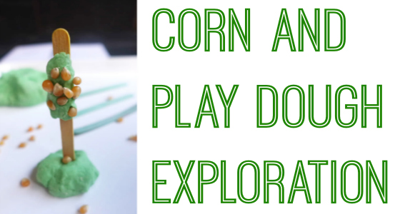Corn Play Dough Exploration