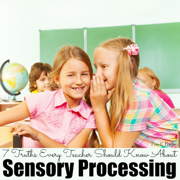 7 Truths Every Teacher Should Know About Sensory Processing preschool
