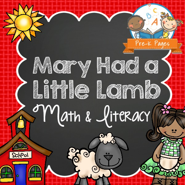 Mary Had A Little Lamb Literacy And Math Pre K Pages