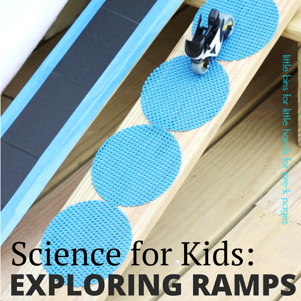 science for kids exploring ramps