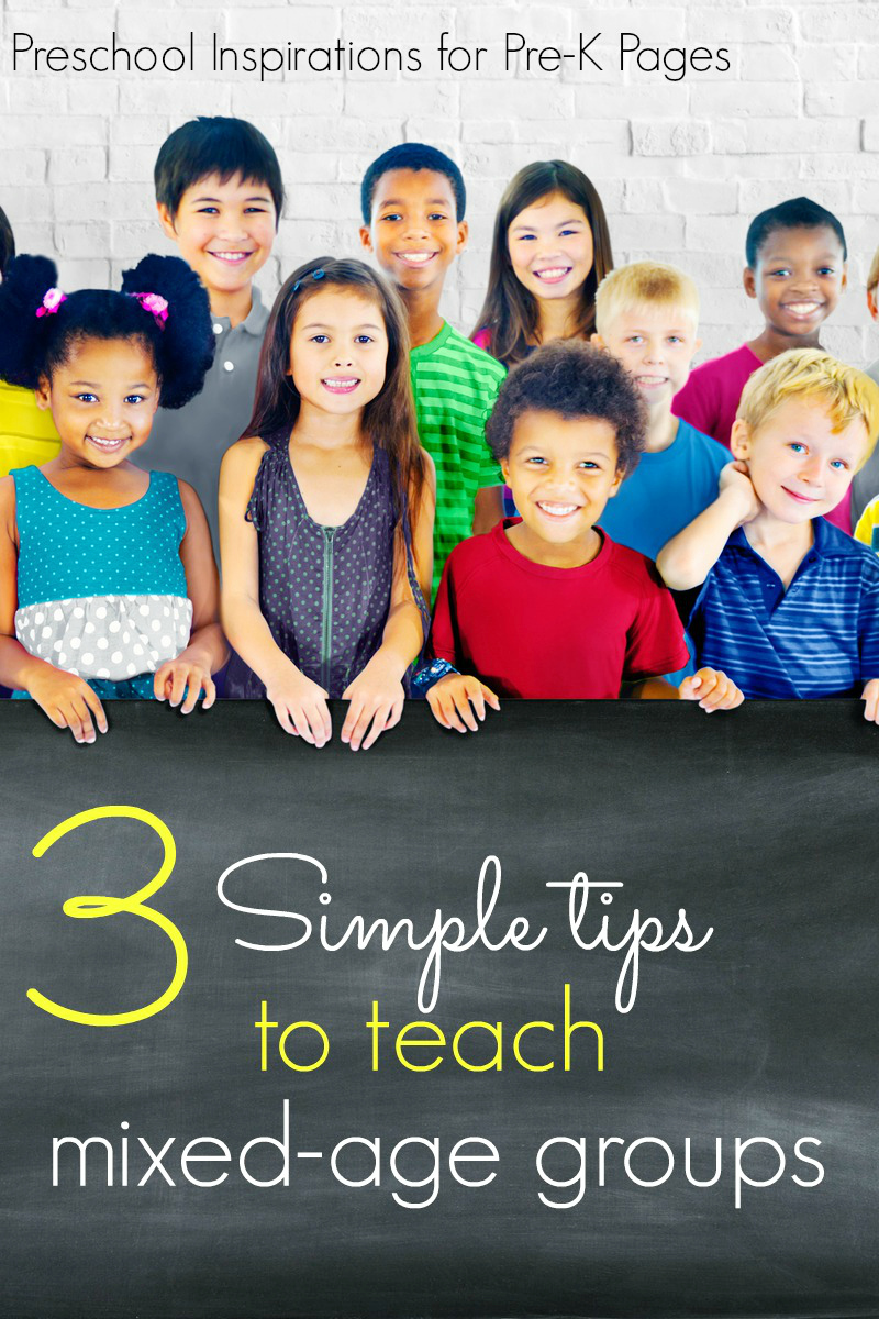 tips for teaching mixed age groups in preschool