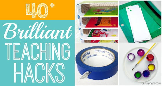 40+ Brilliant Teaching Hacks