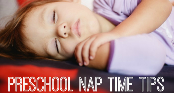 Nap Time Tips for Preschool Teachers