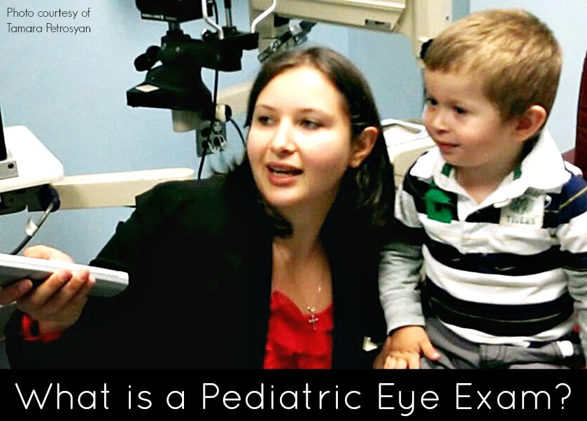 What is a pediatric eye exam and when should children get one?