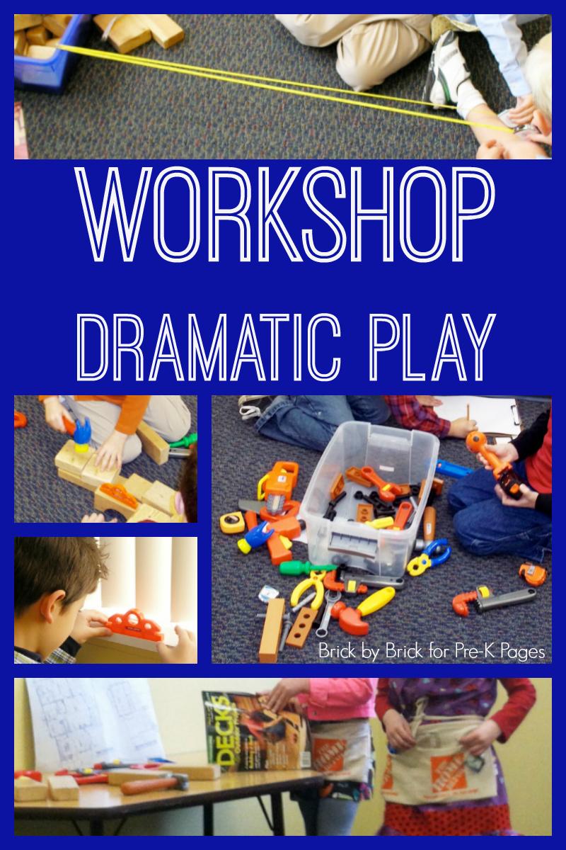workshop dramatic play preschool