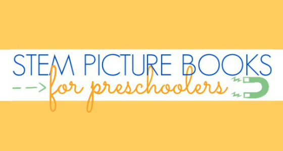 STEM Picture Books for Preschool