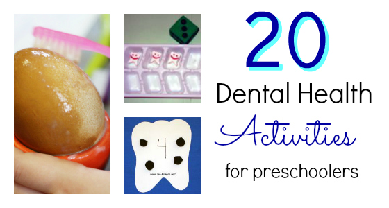 20 Activities for a Dental Health Theme
