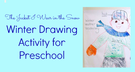 The Jacket I Wear in the Snow: Winter Drawing Activity