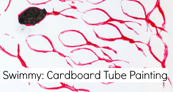 Swimmy the Fish: Cardboard Tube Painting