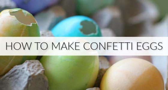How to Make Cascarones Confetti Eggs
